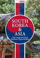South Korea & Asia (China, Taiwan, Myanmar, Thailand) - The Lands of Great Business Opportunities